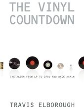 The Vinyl Countdown: The Album from LP to iPod