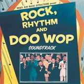 Rock, Rhythm and Doo Wop: The Soundtrack (Live)