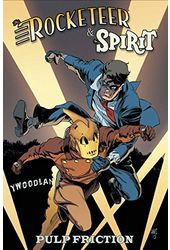 The Rocketeer & the Spirit 3: Pulp Friction