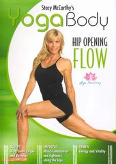 Stacy McCarthy's Yoga Body: Hip Opening Flow