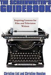 The Screenwriter's Guidebook: Inspiring Lessons