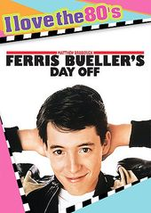 Ferris Bueller's Day Off (I Love the 80's