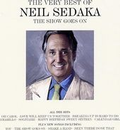 The Show Goes On: The Very Best of Neil Sedaka