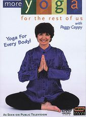 More Yoga for the Rest of Us with Peggy Cappy -