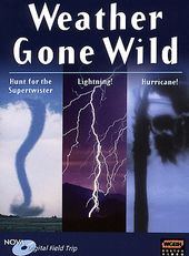 Nova - Field Trips: Weather Gone Wild (3-DVD)
