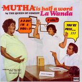 """MUTHA"" Is Half A Word"