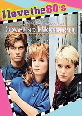 Some Kind of Wonderful (I Love the 80's Edition,