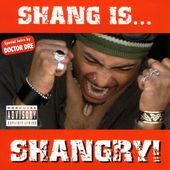 Shang Is Shangry!