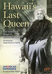 PBS - American Experience - Hawaii's Last Queen