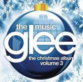Glee: The Music - The Christmas Album, Volume 3