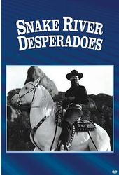 Snake River Desperadoes (Full Screen)