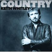 Country: Keith Whitley