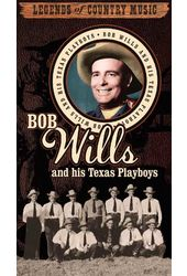 Legends of Country Music - Bob Wills And His