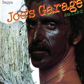 Joe's Garage Acts I, II & III (2-CD)