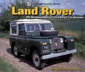 Land Rover: The Incomparable 4x4 from Series 1 to