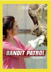National Geographic - Bandit Patrol - Season 2