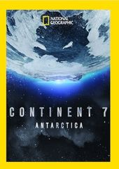 National Geographic - Continent 7: Antarctica