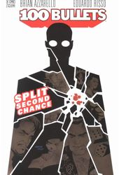 100 Bullets 2: Split Second Chance
