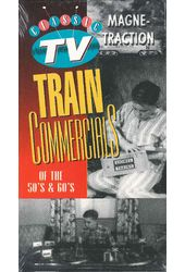 Classic TV Train Commercials