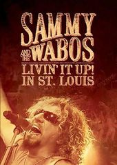 Sammy Hagar & the Wabos - Livin' It Up! In St.