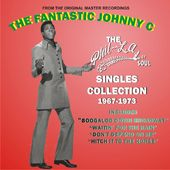 The Fantastic Johnny C: The Phil-La of Soul