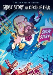 Ghost Story aka Circle of Fear - Complete Series