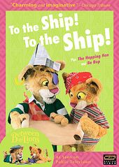 Between the Lions - To the Ship, To the Ship!