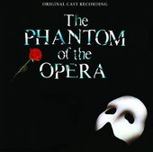 The Phantom of the Opera [Original London Cast]