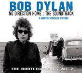 Bootleg Series, Volume 7: No Direction Home-The
