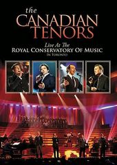 The Canadian Tenors: Live at the Royal