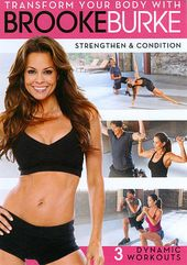 Brooke Burke: Strengthen & Condition