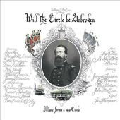 Will The Circle Be Unbroken (40th Anniversary)