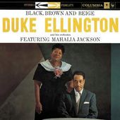 Black, Brown & Beige Featuring Mahalia Jackson