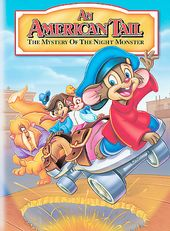 An American Tail- The Mystery of the Night Monster