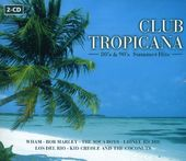 Club Tropicana [Universal] (2-CD)