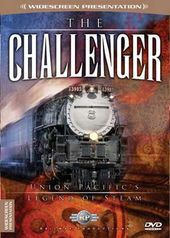 Trains - The Challenger: Union Pacific's Legend
