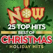 Now! Best of Christmas Holiday Hits: 25 Top Hits