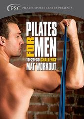 Pilates for Men: 10-20-30 Challenge Mat Workout