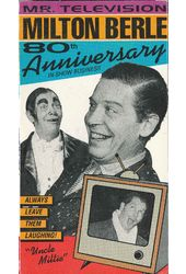 Milton Berle: 80th Anniversary in Show Business