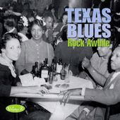 Texas Blues, Volume 2: Rock Awhile