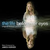 The Life Before Her Eyes [Original Motion Picture