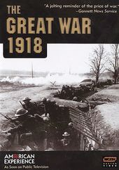 American Experience - The Great War: 1918