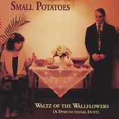 Waltz of the Wallflowers (A Dysfunctional Duet)