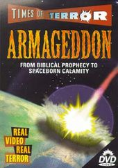 Times of Terror - Armageddon: From Biblical