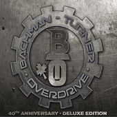 Bachman Turner Overdrive [40th Anniversary Deluxe