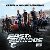 Fast & Furious 6 [Original Motion Picture