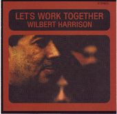 Let's Work Together [Bonus Tracks]