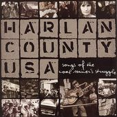 Harlan County USA: Songs of the Coal Miner's