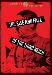 The Rise and Fall of the Third Reich (Full Screen)