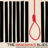 The Hangman's Blues: Prison Songs in Country